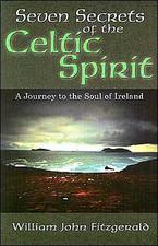 Seven Secrets of the Celtic Spirit