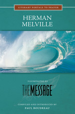 Herman Melville, Illuminated by The Message (Large Print)