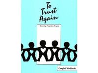 To Trust Again-Couple's Workbook
