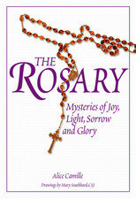 The Rosary Mysteries of Joy, Light, Sorrow and Glory