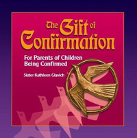 The Gift of Confirmation