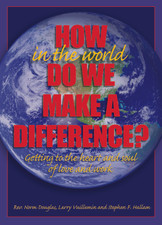 How in the World Do We Make a Difference?