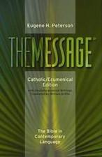 The Message®: Catholic/Ecumenical Edition (hardcover)
