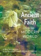 Ancient Faith for the Modern World