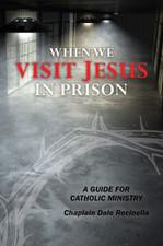 When We Visit Jesus In Prison