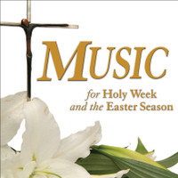Music for Holy Week and Easter Season