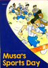 Musa's Sports Day | Uzma Ahmed | Maqbool Books