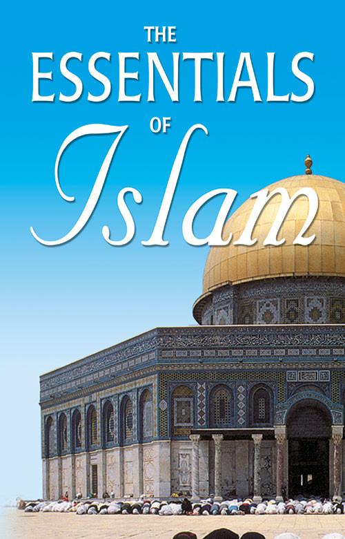 The Essentials Of Islam Image 1