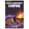 Basic Essentials of Camping 3rd Edition