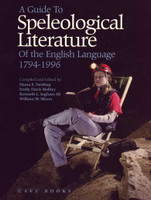 A Guide to Speleological Literature of the English Language (PB) Closeout