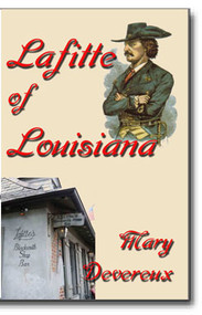Was Jean Lafitte a pirate, a hero, a patriot or a scoundrel? Whatever the true nature of the man, he has become the romanticized Robin Hood of early Louisiana history.
