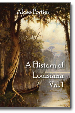This highly respected history of Louisiana is packed with rare details and information on the early history of Louisiana and is published in four volumes. Photographic reproduction of 1904 first edition. Illustrated.