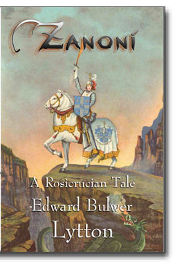""".The 1842 classic, Zanoni, is one of the finest examples of Spiritual fiction in print. The section, """"The Dweller of the Threshold"""" is acclaimed as an enlightened expression of profound Rosicrucian wisdom said to be recognized by anyone possessing spiritual insight."""