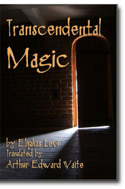 """Eliphas Levi's, """"Transcendental Magic"""" is often said to be the most influential book on Magic in Western culture since the Renaissance."""