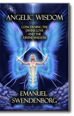 """With the Bible as the foundation for this and many of Swedenborg's writings, """"Angelic Wisdom"""" centers on the mortal quest."""