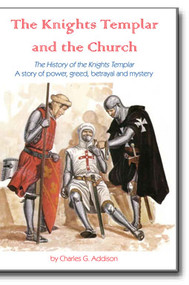 The History of the Knights Templar – A story of power, greed, betrayal and mystery.