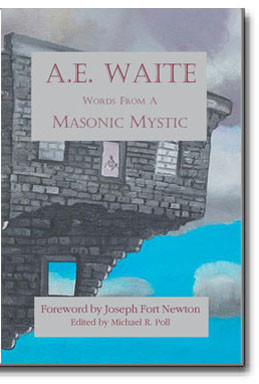 """This collection of Masonic papers from A.E. Waite represents some of the finest thoughts on the """"deeper aspects"""" of Masonry."""