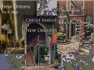 New Orleans As It Was by Henry C. Castellanos, Creole Families of New Orleans by Grace King, and Social Life in Old New Orleans by Eliza Ripley