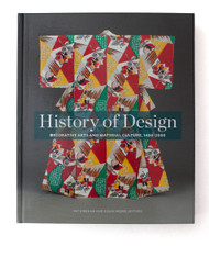History of Design: Decorative Arts and Material Culture, 1400–2000, edited by Pat Kirkham and Susan Weber