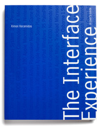 The Interface Experience - A User's Guide, by Kimon Keramidas