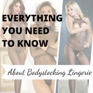 Everything You Need To Know About Body Stocking Lingerie