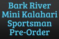 Bark River Mini Kalahari Sportsman Pre-Order
