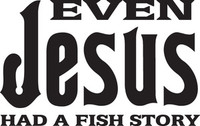 Even Jesus Had A Fish Story Decal, FSN1-50 Truck Window,Boat Sticker