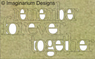 Imaginarium Designs, chipboard words, remember forever together, small, 36 x 61, Scrapify, Australia