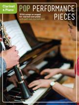 Pop Performance Pieces - Clarinet & Piano
