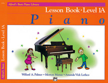Alfred Basic Piano Course : Book Level 1A