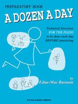 DOZEN A DAY Prepatory - Piano Tech Workbook