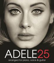 ADELE 25 - Piano/Vocal/Guitar Album Folio