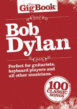 The Gig Book Series - Bob Dylan