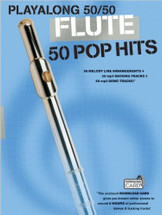 Playalong 50/50 Pop Hits - Flute Book and Backing Track Download