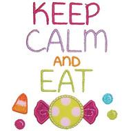 Keep Calm Eat Candy