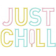 Just Chill Applique