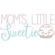 Moms Little Sweetie Pie
