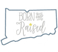 Connecticut Born and Raised Satin and Zigzag Stitch Applique