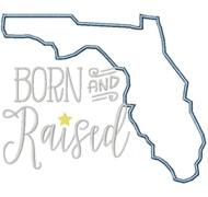 Florida Born and Raised Satin and Zigzag Stitch Applique