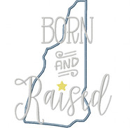 New Hampshire Born and Raised Satin and Zigzag Stitch Applique