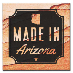 Made in Arizona