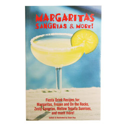 Margaritas, Sangrias, and More