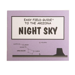 Easy Field Guide - Arizona Night Sky