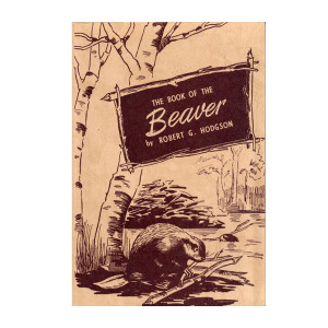 Hodgson, Robert - The Book of the Beaver