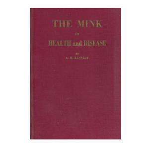 Kennedy - The Mink Health & Disease