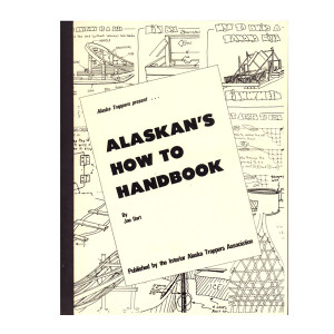 Alaska Trappers - Alaskan's How To Book