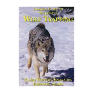 Alaska - Alaskan Guide to Successful Wolf Trapping DVD