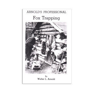 Arnold, Walter - Fox Trapping