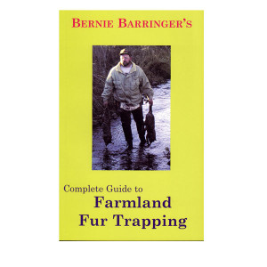 Barringer, Bernie - Guide to Farmland Fur Trapping