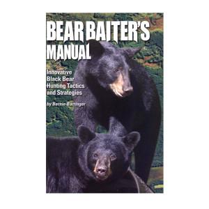 Barringer, Bernie - Bear Baiters Manual